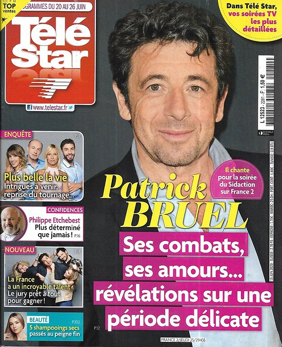"TELE STAR n°2281 20/06/2020  Patrick Bruel/ Philippe Etchebest/ ""La France a un incroyable talent""/ ""Plus belle la vie""/ Vincent Lacoste"