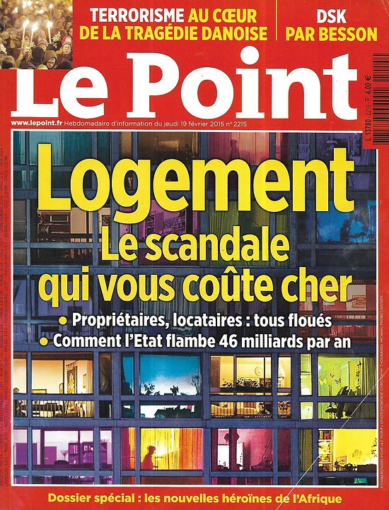 LE POINT n°2215 19/02/2015  Scandale du logement/ Terrorisme/ Héroïnes de l'Afrique/ Intelligence artificielle