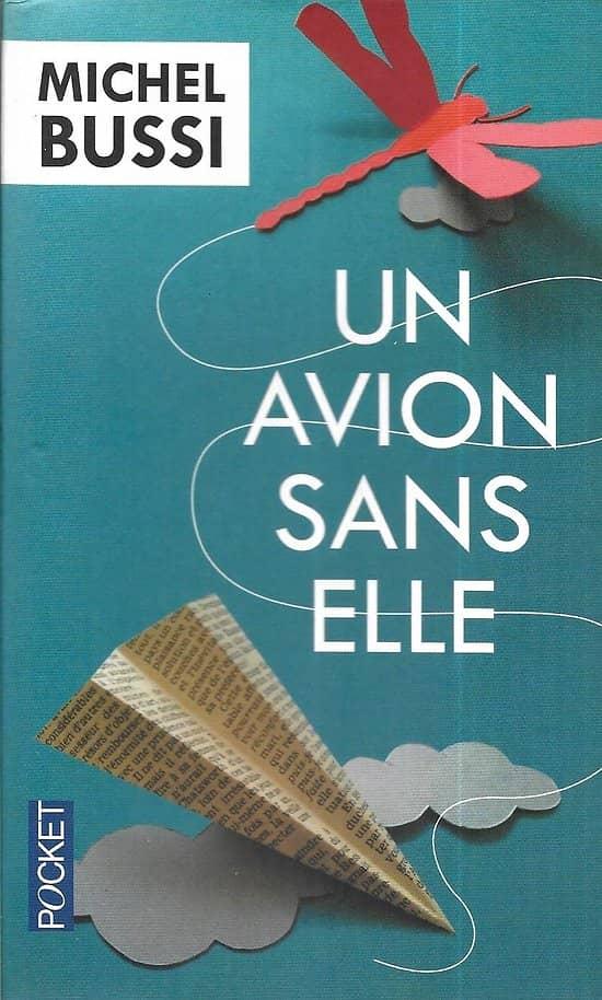 """""""Un avion sans elle"""" Michel Bussi/ Bon état/ Livre poche"""