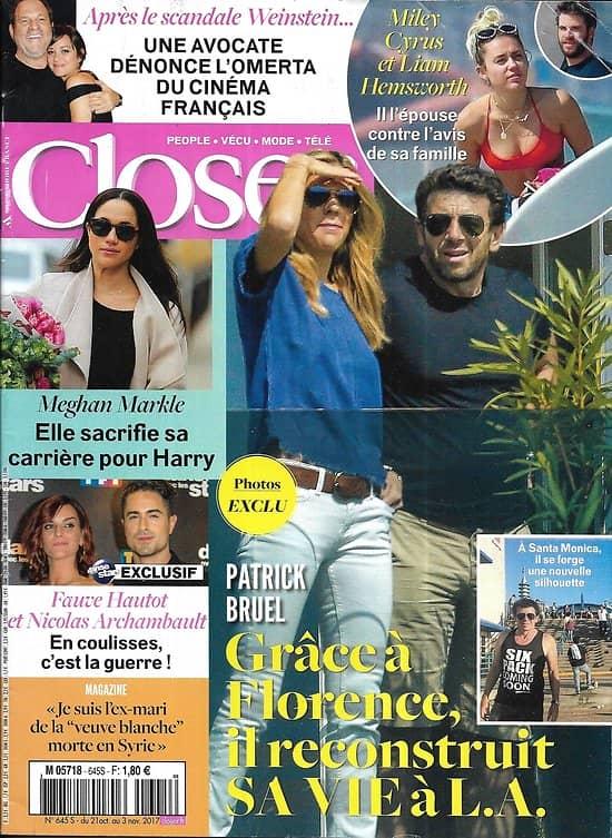 CLOSER n°645 21/10/2017  Patrick Bruel/ Meghan Markle/ Affaire Weinstein/ Miley Cyrus & Liam Hemsworth/ Amir/ Blake Lively/ Fauve Hautot