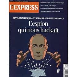L'EXPRESS n°3599 25/06/2020  La cyberguerre russe en France/ Economie: la reprise/ BlaBlaCar/ Essay Discovery/ Echec LREM à Paris