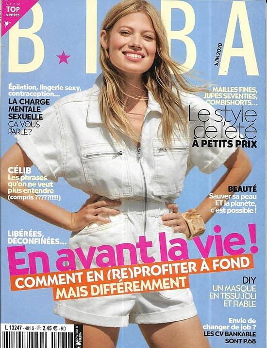 BIBA n°481 juin 2020  En avant la vie!/ Le style de l'été/ Spécial beauté/ Où en sont les hommes?/ La charge mentale sexuelle