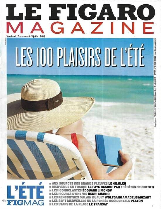 LE FIGARO MAGAZINE n°21442 12/07/2013  100 Plaisirs d'été/ pays basque/ Nil bleu/ Limonov/ Platon/ Mozart