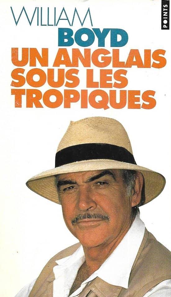 """""""Un Anglais sous les Tropiques"""" William Boyd/ 1995/ Livre poche"""