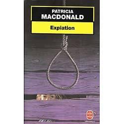 """Expiation"" Patricia MacDonald/ Très bon état/ 1999/ Livre poche"