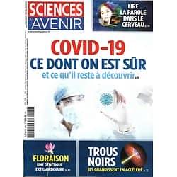 SCIENCES ET AVENIR n°880 juin 2020  Covid-19: ce dont on est sûr/ Floraison/ Trous noirs/ Lire la parole dans le cerveau/ Fessenheim/ Les Olmèques