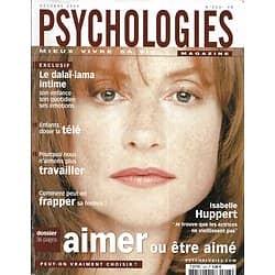 PSYCHOLOGIES n°223 octobre 2003  Isabelle Huppert/ Aimer ou être aimé/ Le dalaï-lama intime/ Souffrance au travail