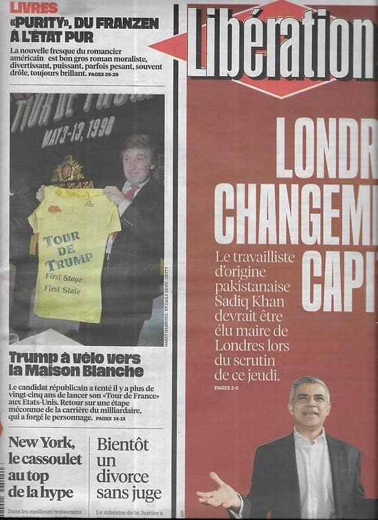 LIBERATION n°10871 02/05/2016  Sadiq Khan, futur maire de Londres/ Tour de Trump/ Jonathan Franzen/ Un divorce sans juge