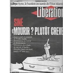 LIBERATION n°10872 03/05/2016  Siné/ Libye: Le bastion Syrte/ Réfugiés/ Corée du Nord/ Théâtres parisiens/ Mickey 3D