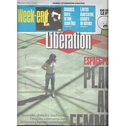 LIBERATION n°10873 04/05/2016  Place aux femmes/ Gaza/ Alain Corbin/ Raoul Ruiz/ Kilimandjaro/ Noirmoutier/ Carlos Betancour