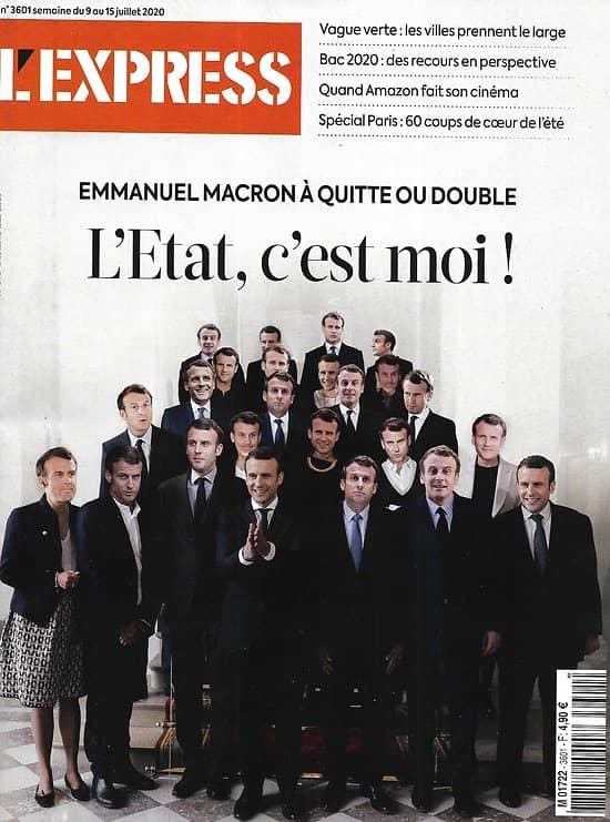 L'EXPRESS n°3601 09/07/2020  Macron: l'Etat,c'est lui!/ Vague verte en France/ Spécial Paris/ Amazonie/ Commerce français/ Thompson