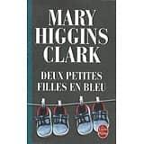 """Deux petites filles en bleu"" Mary Higgins Clark/ Très bon état/ 2008/ Livre poche ("