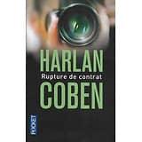 """""""Rupture de contrat"""" Harlan Coben/ Très bon état/ 2013/ Livre poche"""