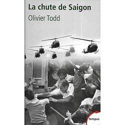 """""""La chute de Saïgon: Cruel Avril 1975"""" Olivier Todd/ Comme neuf/ Livre poche"""
