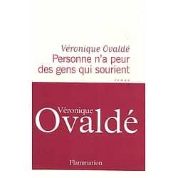 """""""Personne n'a peur des gens qui sourient"""" Véronique Ovaldé/ Très bon état/ Livre broché in-8"""