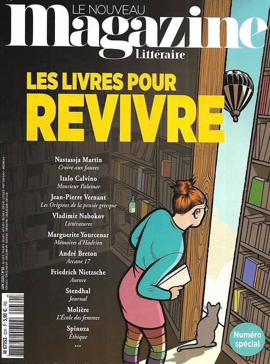LE NOUVEAU MAGAZINE LITTERAIRE n°30 juin 2020  Les livres pour revivre/ Douglas Kennedy/ Philip Roth/ John Le Carré/ Alain-Fournier