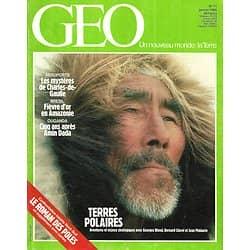 GEO n°71 janvier 1985  Terres Polaires/ Fièvre d'or en Amazonie/ Les mystères du Charles-de-Gaulle