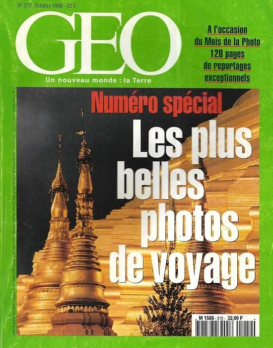 GEO n°212 octobre 1996    Numéro Spécial: Les Plus Belles Photos de Voyage