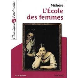 """""""L'école des femmes"""" Molière/ Magnard/ Classiques & Patrimoine/ Excellent état/ 2018/ Livre poche"""