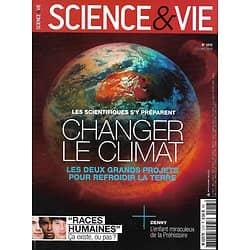 """SCIENCE&VIE n°1213 octobre 2018  Changer le climat/ Concept de """"race""""/ Matière noire/ Arbres/ L'enfant Denny/ Troubles de la fertilité"""