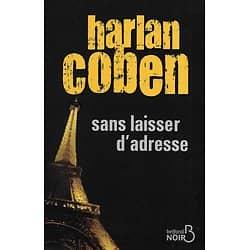 """""""Sans laisser d'adresse"""" Harlan Coben/ Très bon état/ Grand Format"""