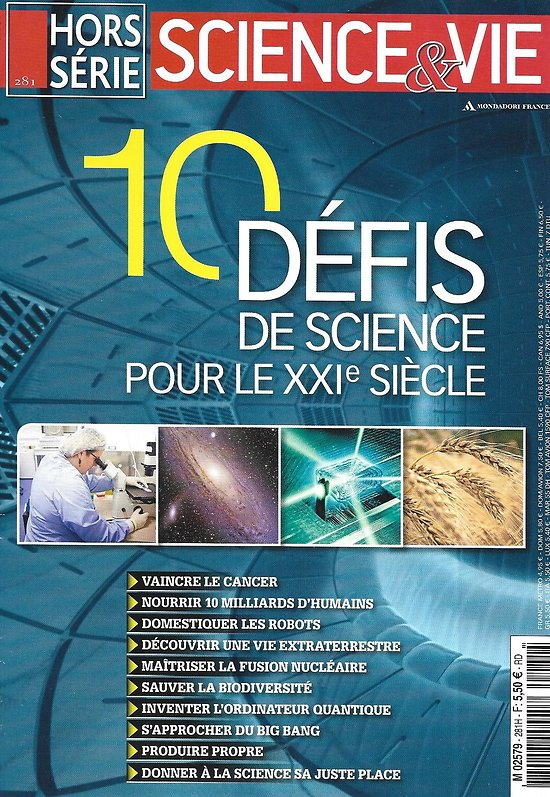 SCIENCE&VIE n°281H décembre 2017  10 défis de science pour le XXIè siècle