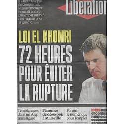 LIBERATION n°10874 09/05/2016  Loi El Khomri: 72h pour décider/ Le numérique pour l'emloi/ OL/ Flavio Tarquino