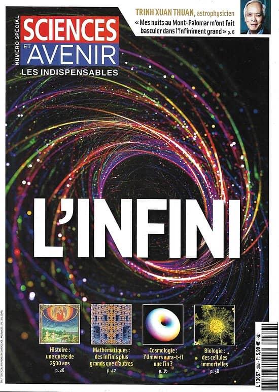 SCIENCES ET AVENIR n°202H juillet-septembre 2020   L'Infini: Histoire, Maths, Biologie, Cosmologie, Arts