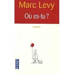 """Où es-tu?"" Marc Levy/ Bon état/ Livre poche"