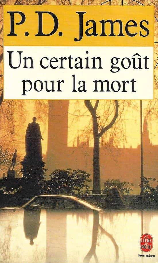 """""""Un certain goût pour la mort"""" P.D. James/ Très bon état/ Livre poche"""