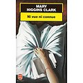 """Ni vue ni connue"" Mary Higgins Clark"