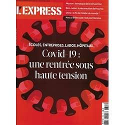 L'EXPRESS n°3608 27/08/2020  Epidémie: une rentrée sous haute tension/ Biélorussie & Russie/ Production en Chine/ Angela Davis/ Mauriac