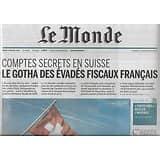 LE MONDE n°21793 10/02/2015  HSBC & les Swissleaks: comptes secrets en Suisse, le gotha des évadés fiscaux français
