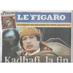 LE FIGARO n°20907 21/10/2011  Kadhafi, la fin/ Les All Blacks/ Crise de l'Euro/ Apple vs Samsung/ Affaire Stern au cinéma
