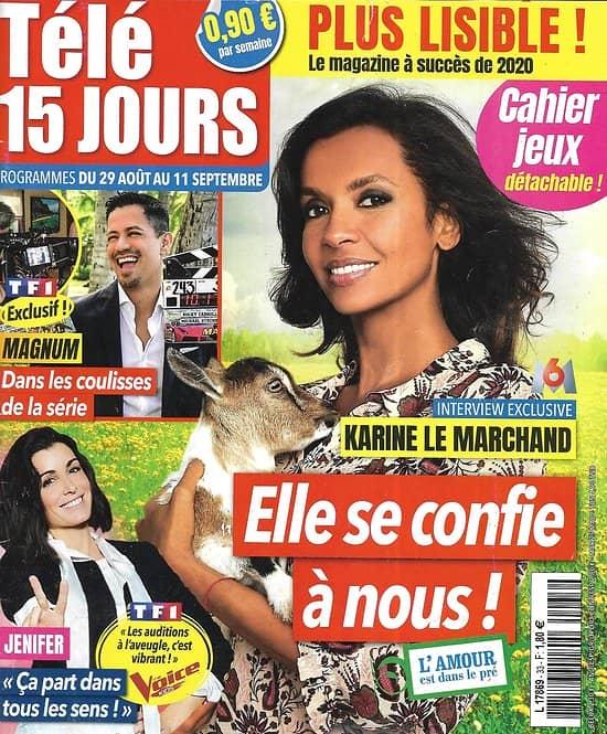"""TELE 15 JOURS n°33 29/08/2020  Karine Le Marchand/ """"Magnum""""/ Jenifer/ Carole Bouquet/ Dorothée"""