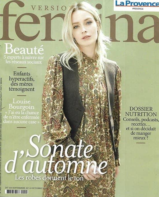 VERSION FEMINA n°965 28/09/2020  Mode: Robes d'automne/ Louise Bourgoin/ Dossier nutrition: mieux manger au quotidien/ Profession: influenceur