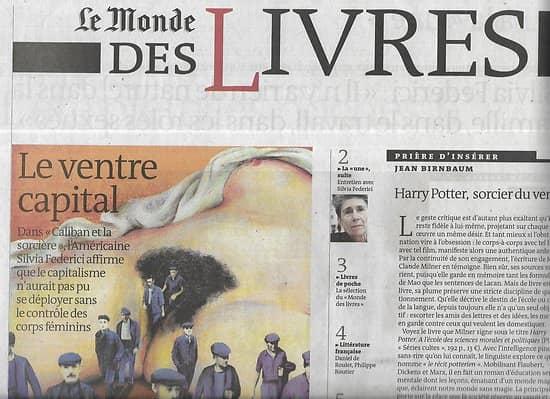 LE MONDE DES LIVRES 11/07/2014  Le ventre capital, Silvia Federici/ George R.R. Martin/ Pearl Buck/ Horace Engdahl