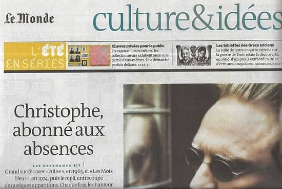 LE MONDE CULTURE&IDEES 02/08/2014  Christophe, abonné aux absences/ Pierre Bergounioux/ Guerre de Troie