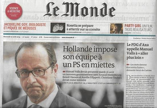 LE MONDE n°21650 27/08/2014  Nouveau gouvernement de Hollande/ Arnaud Montebourg/ Sonde Rosetta/ Henri de Castries