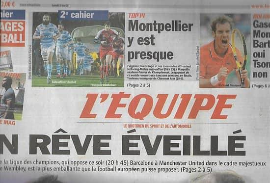 L'EQUIPE n°20773 28/05/2011 Ligue des Champions: Barcelone vs Manchester United: un rêve éveillé/ Ligue 1 & 2