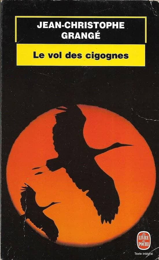 """""""Le vol des cigognes"""" Jean-Christophe Grangé/ Bon état/ 1999/ Livre poche"""