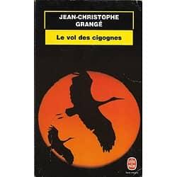 """""""Le vol des cigognes"""" Jean-Christophe Grangé/ Etat correct/ 1999/ Livre poche"""