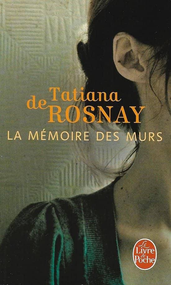 """""""La mémoire des murs"""" Tatiana de Rosnay/ Bon état/ Livre poche"""