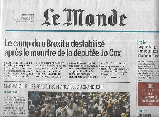 LE MONDE n°22218 21/06/2016  Brexit or not?/ Peur sur la City/ Euro 2016/ Equipe de France/ Elizabeth Badinter
