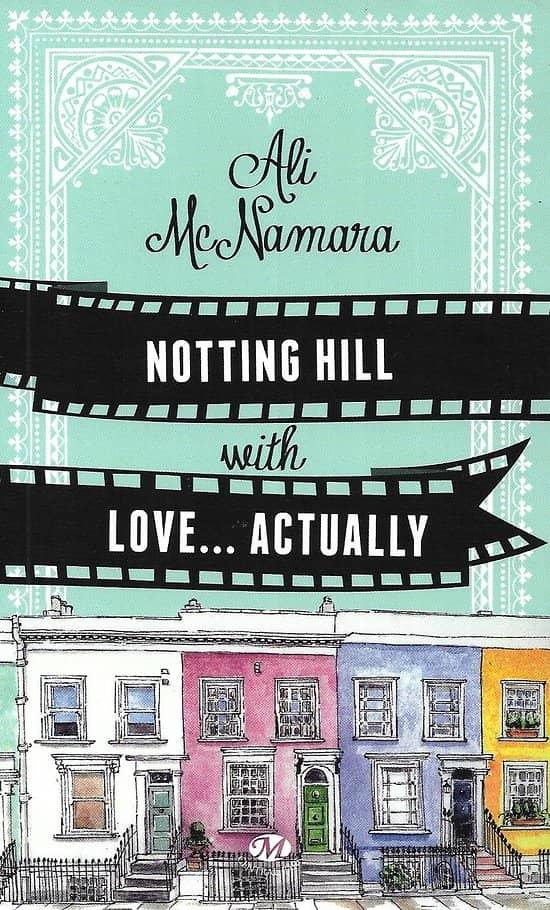 """Notting Hill with Love...Actually"" Ali McNamara/ Bon état/ Livre poche"