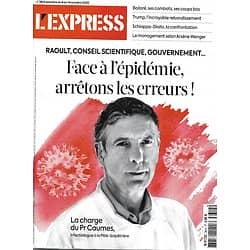 L'EXPRESS n°3614 08/10/2020  Epidémie: la charge du Pr Caumes/ Vie de Bolloré/ Trump: le rebondissement/ Spécial argent/ Arsène Wenger/ Schiappa vs Diallo
