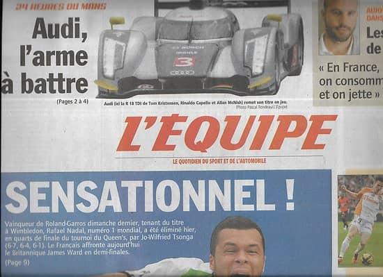 L'EQUIPE n°20787 11/06/2011 Tsonga, sensationnel!/ 24H du Mans: Audi, Dempsey/ F1: Webber/ Foot: Equipe de France/ Tyson Gay/ Basket: Cholet vs Nancy