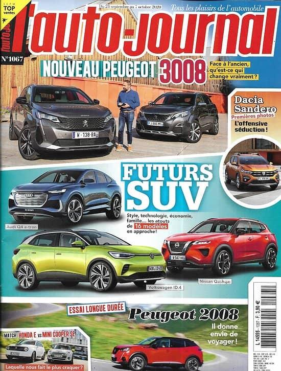 L'AUTO-JOURNAL n°1067 24/09/2020  Futurs SUV/ Nouvelle Peugeot 3008/ Honda E vs Mini Cooper SE/ Peugeot 2008