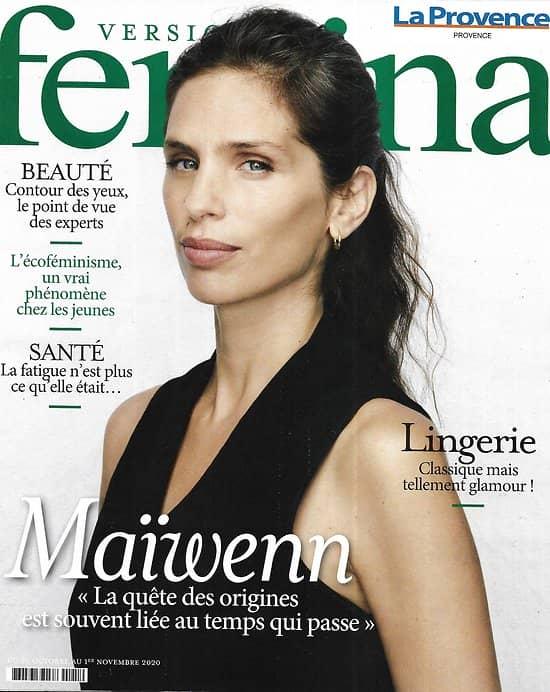 VERSION FEMINA n°969 26/10/2020  Maïwenn/ Lingerie/ L'écoféminisme/ Le deuil et les enfants/ Qi gong/ Vitamines et minéraux