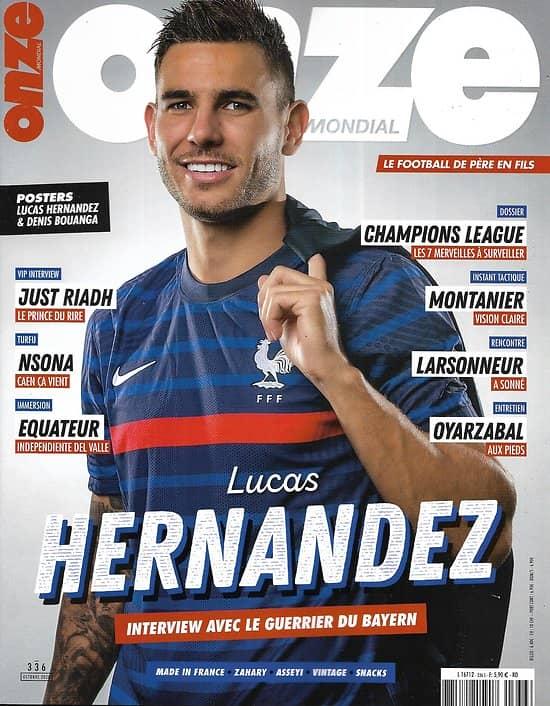 ONZE MONDIAL n°336 octobre 2020  Lucas Hernandez/ Les merveilles de la Ligue des Champions/ Gautier Larsonneur/ Mikel Oyarzabal